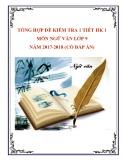 Tổng hợp đề kiểm tra 1 tiết HK 1 môn Ngữ Văn lớp 9 năm 2017-2018 có đáp án