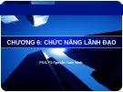 Bài giảng Quản trị học: Chương 6 - PGS.TS. Nguyễn Xuân Minh