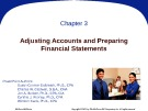 Lecture Principles of financial accounting - Chapter 3: Adjusting accounts & preparing financial statements