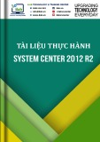Ebook Tài liệu thực hành system center 2012 R2