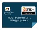 Bài giảng Microsoft office PowerPoint 2010 - Bài tập thực hành