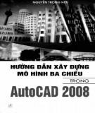 hướng dẫn xây dựng mô hình ba chiều trong autocad 2008: phần 1