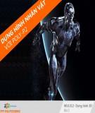 Bài giảng Thiết kế tạo hình nhân vật với 3d Max: Bài 2