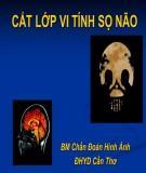 Bài giảng Chẩn đoán hình ảnh: Cắt lớp vi tính sọ não (CT Scanner)