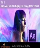 Bài giảng Xử lý kỹ xảo với After Effect: Bài 6