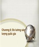 Bài giảng Kinh tế học đại cương: Chương 6 - ThS.Trương Thị Hòa