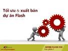Bài giảng Thiết kế đa truyền thông với Adobe Flash CS6: Học phần E