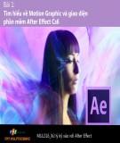 Bài giảng Xử lý kỹ xảo với After Effect: Bài 1
