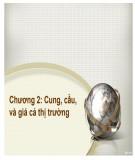 Bài giảng Kinh tế học đại cương: Chương 2 - ThS.Trương Thị Hòa