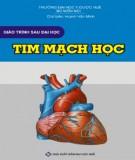 Giáo trình sau đại học Tim mạch học: Phần 2