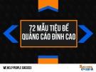 Bài giảng 72 mẫu tiêu đề quảng cáo đỉnh cao