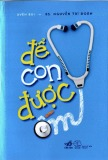 Ebook Để con được ốm: Phần 1