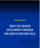 Bài giảng Train the trainer development program for service industry filed