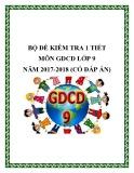 Bộ đề kiểm tra 1 tiết môn GDCD lớp 9 năm 2017-2018 có đáp án