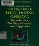 Ebook Phòng và trị bệnh theo phương pháp thực hành ohsawa: Phần 2