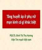 Bài giảng Tăng huyết áp ở phụ nữ mạn kinh có gì khác biệt - PGS.TS Định Thị Thu Hương
