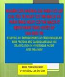 Bài giảng Nghiên cứu những cải thiện có lợi của yếu tố nguy cơ tim mạch và phân tầng nguy cơ tim mạch ở bệnh nhân tăng huyết áp sau điều trị - BSCK2. Phan Long Nhơn