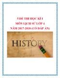 5 Đề thi học kì 1 môn Lịch sử lớp 4 năm 2017-2018 có đáp án