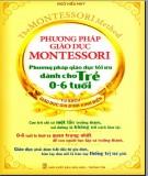 Ebook Phương pháp giáo dục montessori - Phương pháp giáo dục tối ưu dành cho trẻ từ 0-6 tuổi