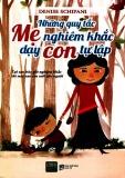 Ebook Những quy tắc mẹ nghiêm khắc dạy con tự lập