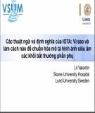 Bài giảng Các thuật ngữ và định nghĩa của iota - Vì sao và làm cách nào để chuẩn hóa mô tả hình ảnh siêu âm các khối bất thường phần phụ