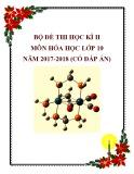 Bộ đề thi học kì 2 môn Hóa học lớp 10 năm 2017-2018 có đáp án