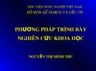 Bài giảng Phương pháp nghiên cứu khoa học: Chương 5 - ThS. Nguyễn Thị Minh Thư