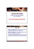 Bài giảng Tin học ứng dụng: Bài 4 - ThS. Trịnh Hoàng Nam