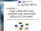 Bài giảng Hệ thống thông tin kế toán 2: Chương 3 - Nguyễn Hoàng Phi Nam (2018)