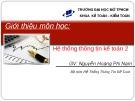 Bài giảng Hệ thống thông tin kế toán 2: Giới thiệu môn học - Nguyễn Hoàng Phi Nam