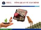 Bài giảng Nhập môn ngành Tài chính - Ngân hàng: Bài 2 - ThS. Lê Thị Minh Nguyên