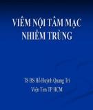 Bài giảng Viêm nội tâm mạc nhiễm trùng - TS.BS Hồ Huỳnh Quang Trí