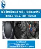 Bài giảng Siêu âm đánh giá khối u buồng trứng tính theo nguy cơ ác tính theo IOTA