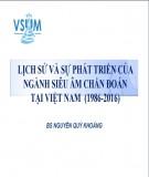 Bài giảng Lịch sử và sự phát triển của ngành siêu âm chẩn đoán tại Việt Nam (1986-2016)