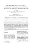 The transition to english teaching: Influences and considerations for foreign language education and language planning