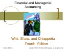 Lecture Financial and managerial accounting (4/e): Chapter 20 - Wild, Shaw, Chiappetta