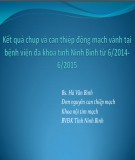 Báo cáo Kết quả chụp và can thiệp động mạch vành tại bệnh viện đa khoa tỉnh Ninh Bình từ 6/2014-6/2015