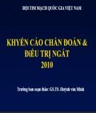 Khuyến cáo chẩn đoán & điều trị ngất 2010 - GS.TS. Huỳnh Văn Minh (Trưởng ban soạn thảo)
