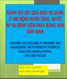 Đề tài nghiên cứu: Đánh giá kết quả điều trị quản lý 400 bệnh nhân tăng huyết áp tại bệnh viện Đa khoa khu vực Bồng Sơn Bình Định