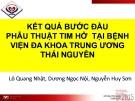 Đề tài nghiên cứu: Kết quả bước đầu phẫu thuật tim hở tại bệnh viện đa khoa Trung ương Thái Nguyên
