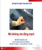Mở đường vào động mạch - BS. Đinh Huỳnh Linh