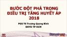 Bước đột phá trong điều trị tăng huyết áp 2018 - PGS.TS Trương Quang Bình