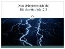 Bài giảng Vật lí 11: Dòng điện trong chất khí
