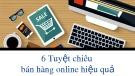 6 tuyệt chiêu bán hàng online hiệu quả