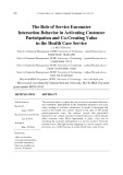 The role of service encounter interaction behavior in activating customer participation and co-creating value in the health care service