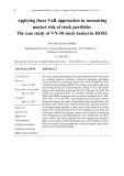 Applying three var approaches in measuring market risk of stock portfolio: The case study of VN 30 stock basket in HOSE