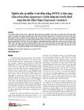 Nghiên cứu sự nhiễm vi rút đốm trắng (WSSV) ở tôm càng (Macrobrachium nipponense) và khả năng lan truyền bệnh sang tôm thẻ chân trắng (Litopenaeus vannamei)