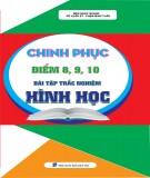 Ebook Chinh phục điểm 8, 9, 10 bài tập trắc nghiệm hình học: Phần 1 - NXB Dân Trí