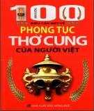 100 điều cần biết về phong tục thờ cúng của người Vệt: phần 1 - NXB Hồng Đức
