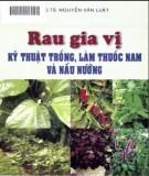 rau gia vị kỹ thuật trồng, làm vườn thuốc nam và nấu nướng: phần 1 - nxb nông nghiệp